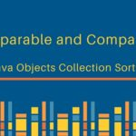 Comparable vs Comparator in Java