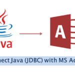How to Connect Java (JDBC) with MS Access Database